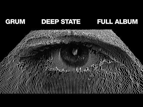 Grum Deep State Full Album