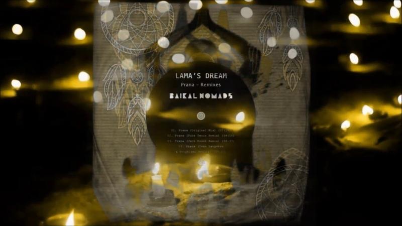 Lama's Dream Prana Jack Essek Remix Baikal Nomads