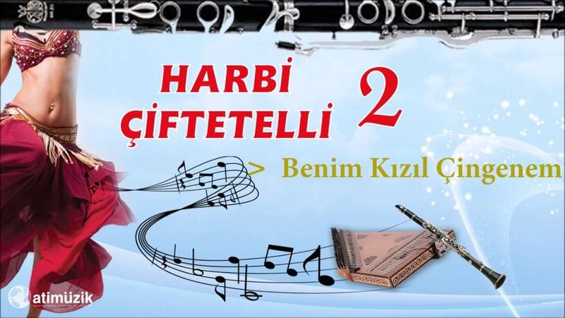 Harbi Çiftetelli 2 Benim Kızıl Çingenem