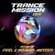 Alex M.O.R.P.H., Feel - TranceMission Anthem 2014