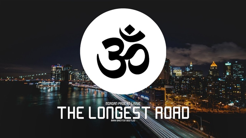 Morgan Page feat Lissie The Longest Road Mark Brenton Bootleg