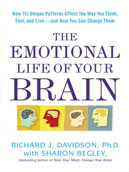Richard J. Davidson, Sharon Begley] The Emotional
