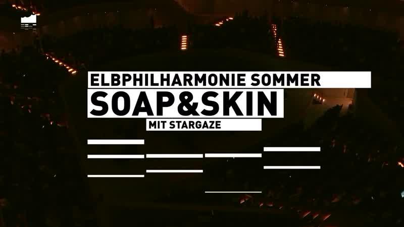 Elbphilharmonie LIVE | SoapSkin mit stargaze