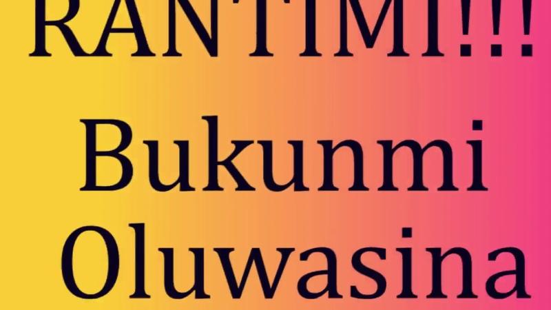Ranti Mi sound track lyrics by Bukunmi Oluwasina