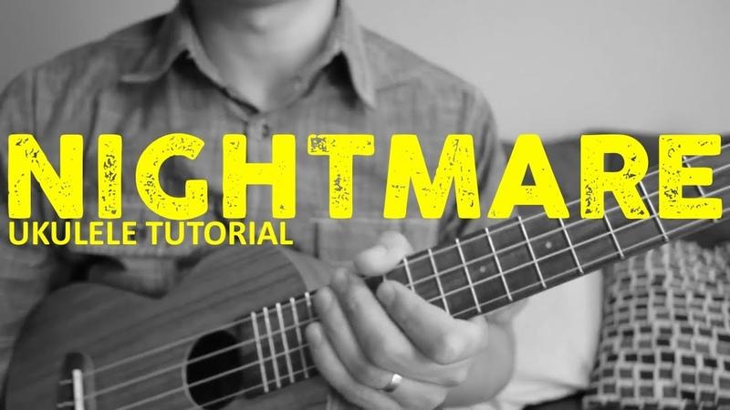 Halsey - Nightmare (EASY Ukulele Tutorial) - Chords - How To Play