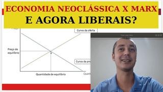 ECONOMIA NEOCLÁSSICA versus MARX: Valor, preço e mercado EP #63