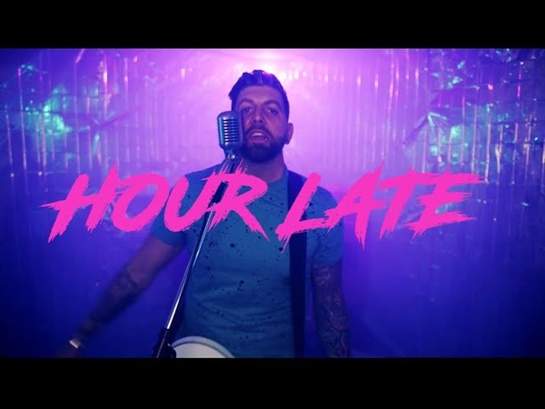 Hour Late - I Ran (A Flock Of Seagulls cover)