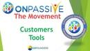 The ONPASSIVE Movement Customer Tools