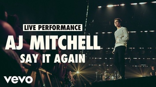 AJ Mitchell - Say It Again (Live) | Vevo LIFT Live Sessions