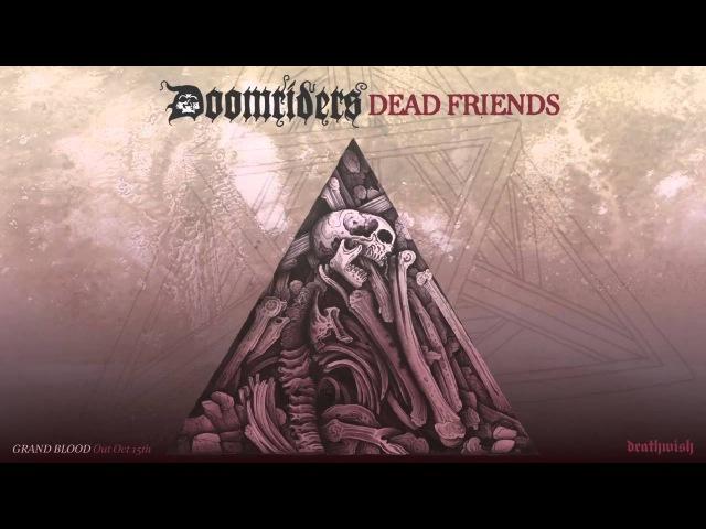 DOOMRIDERS Dead Friends Audio Preview
