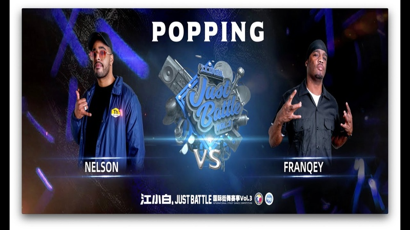NELSON vs FRANQEY|Popping Final @ 江小白 Just Battle vol.3|LB-PIX