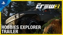 The Crew 2: Inner Drive - Hobbies Update: The Explorer Trailer | PS4