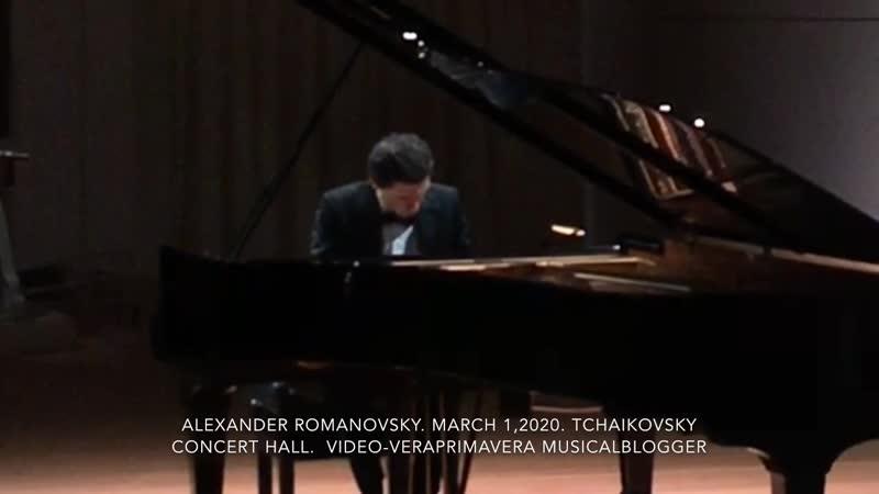 🎹Alexander Romanovsky Александр Романовский 🎼Chopin March 1 2020 Moscow Tchaikovsky Concert Hall романовский