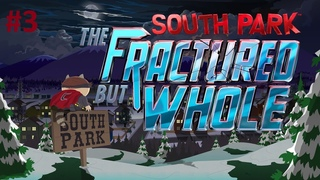 South Park: The Fractured But Whole | Platinum Walkthrough | Last Difficulty | #3