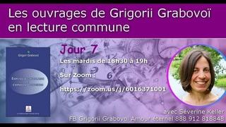 Jour 7 Exercices de concentration et d'expansion de la conscience de Grigorii Grabovoï
