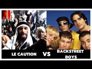Backstreet Boys ft. La Caution - Batards de barbares (Sheitan)