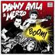 Danny Avila, Merzo - BOOM!
