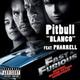 Pitbull Feat. Pharrell - Blanco (Форсаж 4 | Fast & Furious )[vk.com/amazingmovies_music]