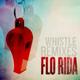 Gabe feat. Flo Rida - Whistle (Remix) Radio Lady FM