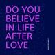 Clara McLaren - Do You Believe in Life After Love