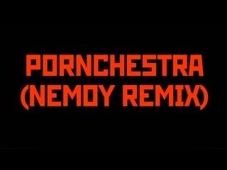 PORNCHESTRA TORY BLACK(NEMOY REMIX)