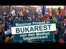 Massiver Protest in Bukarest von den Medien bagatellisiert Medienkommentar