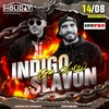 INDIGO&SLAVON BIG SHOW