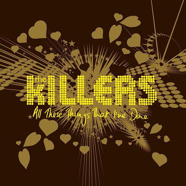 The Killers album All These Things That I've Done