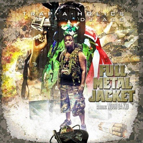 Wooh Da Kid album Full Metal Jacket