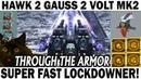 HAWK 2 GAUSS 2 VOLT MK2 BASIL 70 LVL 800M WAR ROBOTS NEBULA 2 LOCKDOWNER T4 2 SUPPRESSOR T4