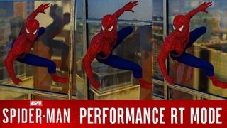 SPIDERMAN REMASTERED PERFORMANCE RT MODE VS PERFORMANCE VS FIDELITY