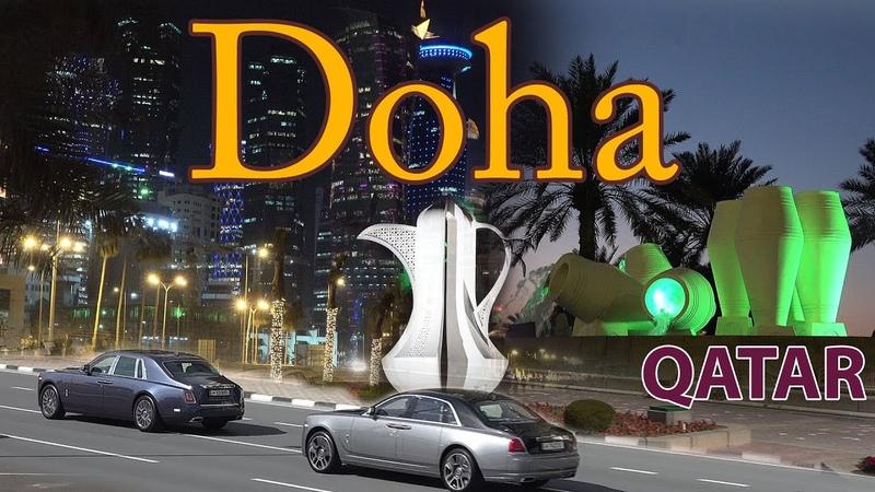 Doha Qatar 4K Sights Economy and World Cup 2022