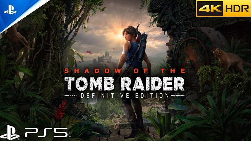 Shadow of the Tomb Raider Patch 2 01 PS5 4K HDR 60FPS