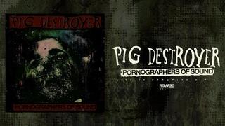 PIG DESTROYER - Pornorgraphers of Sound: Live in NYC [FULL ALBUM STREAM]