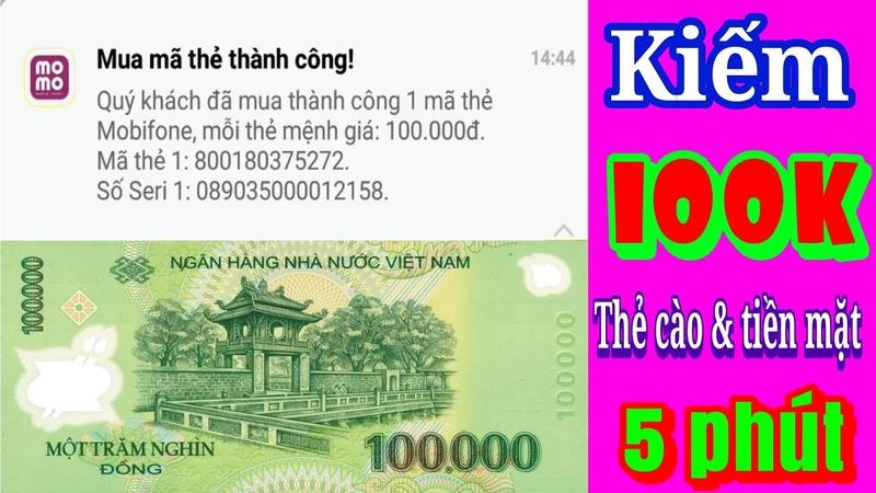 MOMO Kiếm 100.0000đ Thẻ Cào Tiền Mặt Trong 5 Phút Rất Dễ Dàng