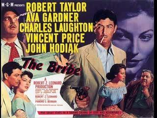 The Bribe (1949)  Robert Taylor, Ava Gardner, Charles Laughton
