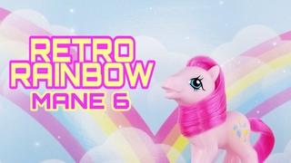 My Little Pony Retro Rainbow Mane 6 Review