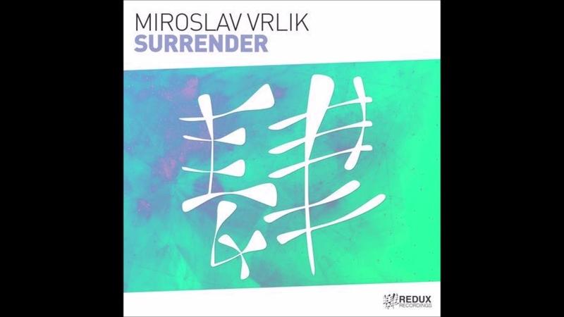 Miroslav Vrlik - Surrender (Extended Mix)