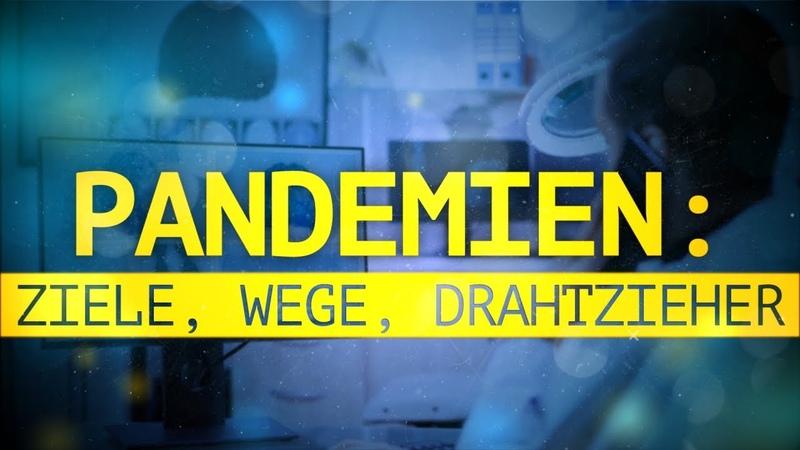 Pandemien Ziele, Wege, Drahtzieher   23.05.2020   www.kla.tv16456