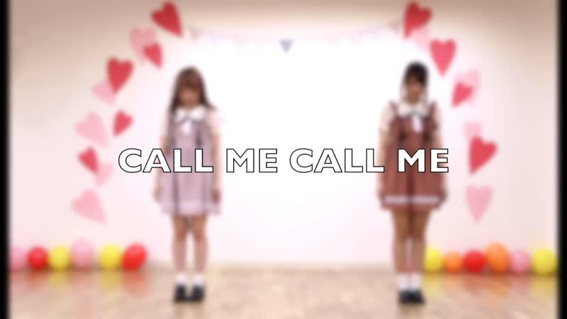 ミィ・ささきち CALL ME CALL ME 踊ってみた sm34501051
