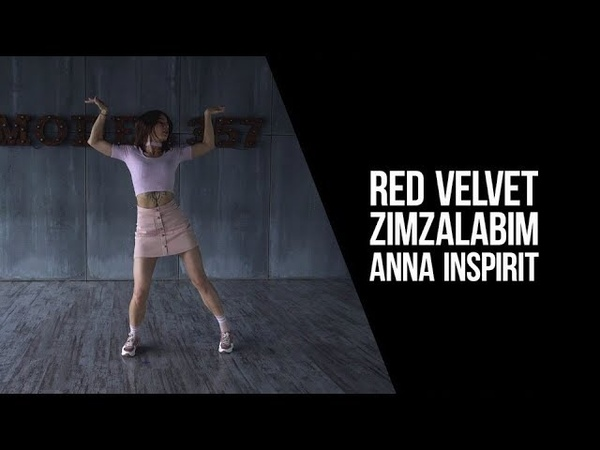 HD K POP DANCE COVER Red Velvet 레드벨벳 '짐살라빔 Zimzalabim by Anna from INSPIRIT Dance Group