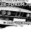 E28-forum - Клуб любителей BMW 5 e28