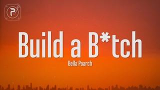Bella Poarch - build a b*tch (Lyrics)