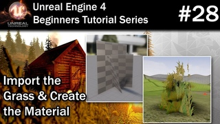 #28 Create a Grass Material in Unreal Engine 4 | UE4 Foliage Shader Tutorial