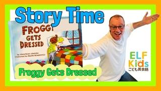 Froggy Gets Dressed Read Aloud