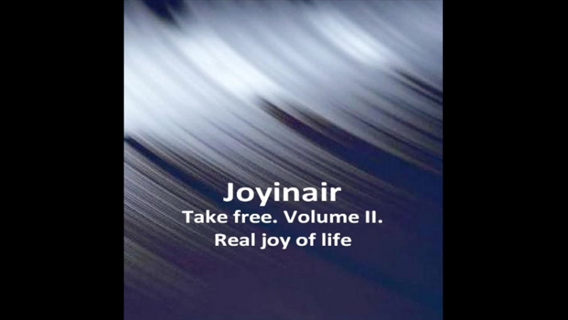 Скачать бесплатно альбом Joyinair Real joy of life 2018