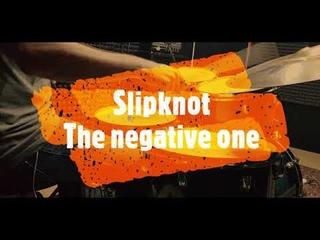 Slipknot - The negative one - drumcover by Evgeniy sifr Loboda