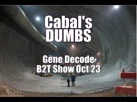 Cabal's Underground Bases Gene Decode B2T Show Oct 23