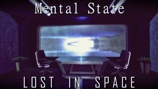 """""""Mental State"""". Игра на движке Unity 5. Видео №23 (Новая локация - Lost In Space)"""