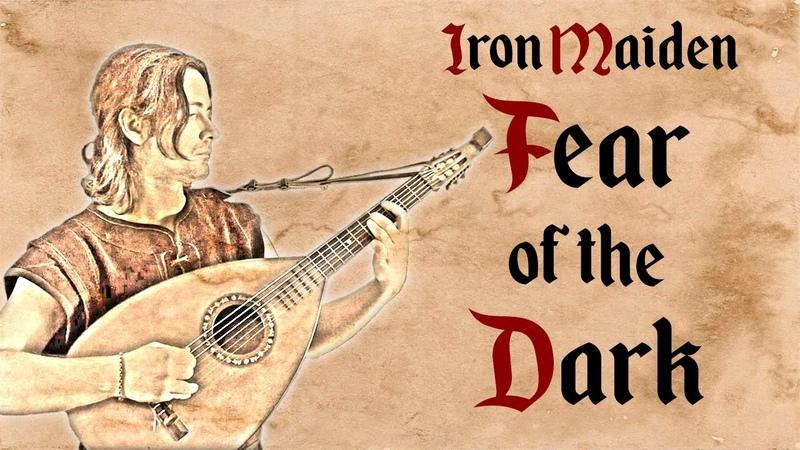Iron Maiden Fear of the Dark Bardcore